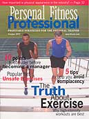 See Phil Campbell's four page article in Personal Fitness Professional click here. Takes a moment to download.