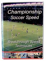 Two 40-minute DVD set packed with breakthrough speed techniques. $29.95. Click here for ordering information. Perfect for Club soccer. Show you how to build fast-twitch muscle fiber for speed.